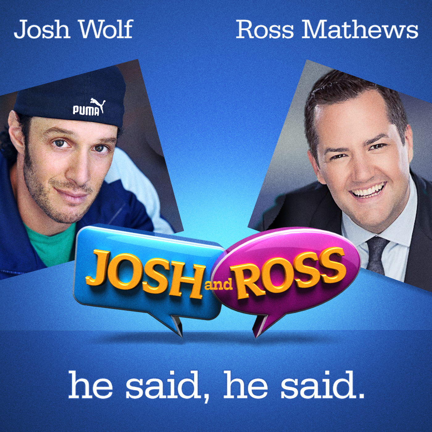 Josh and Ross Podcast