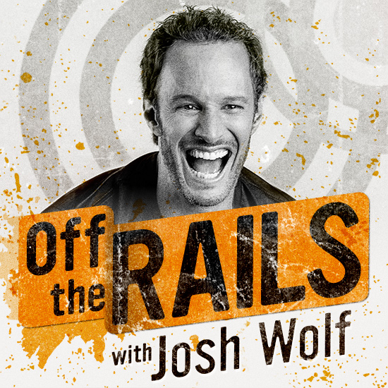 Off The Rails with Josh Wolf Podcast