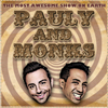 Pauly and Monks Podcast