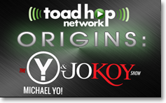 Toad Hop Origins: The Michael Yo & Jo Koy Show