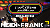 HF Studio Session With Christian James Hand 7/27/20